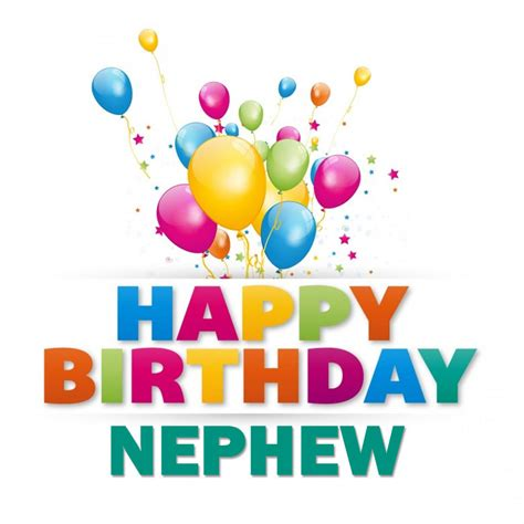 Birthday Images For Nephew Happy Birthday To My Nephew Happy Birthday Wishes Memes