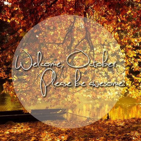Welcome October Quotes Quotesgram