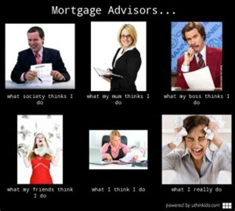 Mortgage Memes - loan officer funny quotes quotesgram