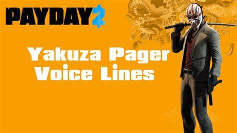payday  yakuza dlc pack pager voice lines youtube