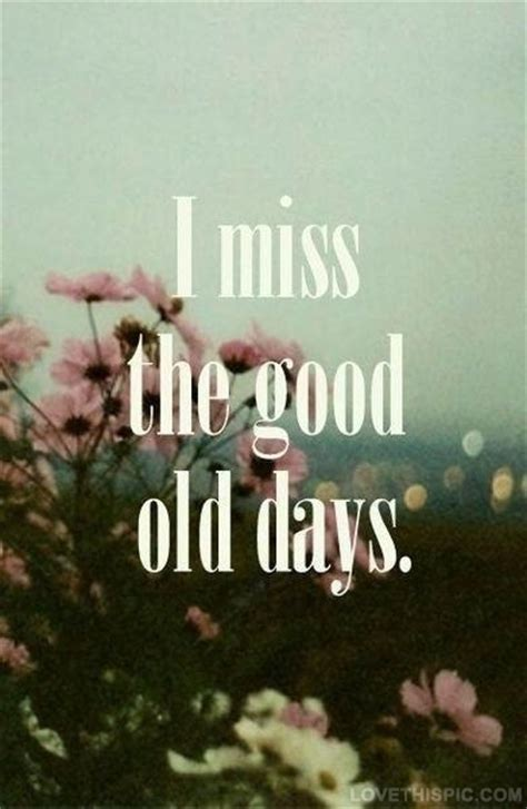 Quotes About The Good Old Days Quotesgram. Summer Quotes About Swimming. Amazing Life Quotes Xanga. Tumblr Quotes Marilyn Monroe. Family Quotes Broken. Disney Quotes About Yourself. Quotes About Love Sick. Quotes Boyfriend Moving Away. Adventure Never Ends Quotes