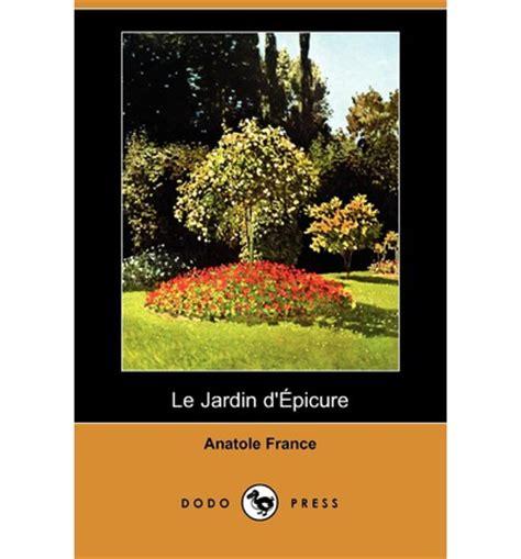 Le Jardin D'epicure (dodo Press)  Anatole France