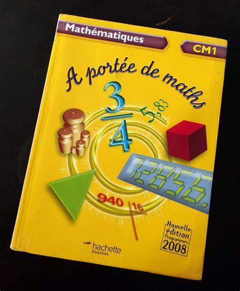 6 livre de maths cm1 quot a port 233 e de maths quot a vendre sur cayenne t 233 l fixe 27 44 84