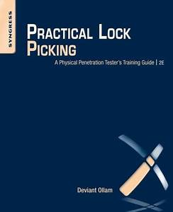 Practical Lock Picking  A Physical Penetration Tester U0026 39 S
