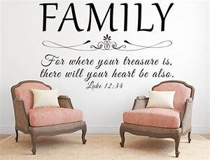 family wall decal for where your treasure is luke 1234 kjv With awesome kjv wall decals