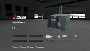 Gewicht 11 Kg Stahlflasche : agco gewicht 5000 kg v1 0 fs19 landwirtschafts simulator ~ Kayakingforconservation.com Haus und Dekorationen