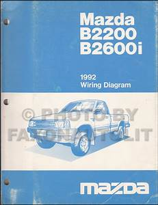 1992 Mazda B2200 B2600i Pickup Truck Wiring Diagram Manual