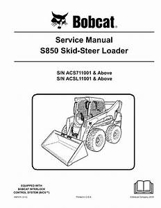 Bobcat S850 Skid-steer Loader Service Manual