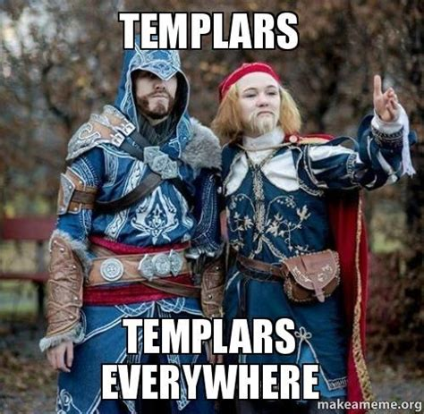 Templar Memes - pin by marlene arons on cosplay and stuff pinterest