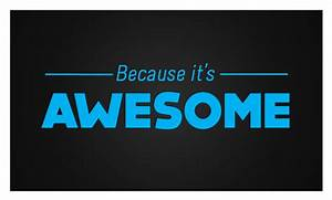 Hello My Name Is Awesome Picture  Awesome