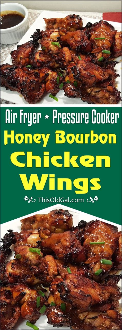 chicken fryer air wings pressure bourbon honey cooker recipes kosher sum dim thisoldgal oven cooking fried recipe course tutorial foodanddrink
