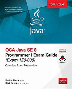 Oca Java Se 8 Programmer I Exam Guide  Exams 1z0