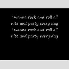 Kissi Wanna Rock N Roll All Night Lyrics Youtube