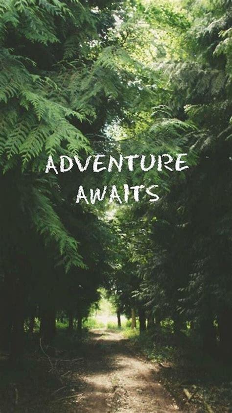 adventure awaits forest iphone  wallpaper wallpaper hd