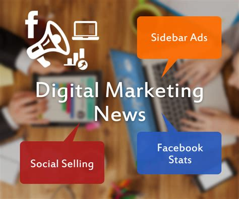 digital marketing news digital marketing news sidebar ads social selling