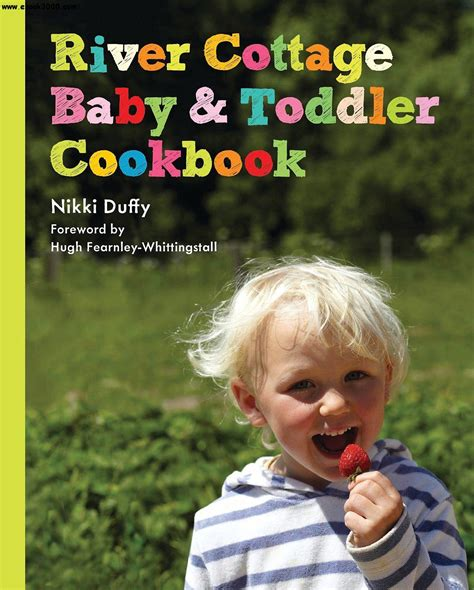 River Cottage Baby And Toddler Cookbook Free Ebooks Download