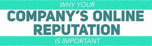 Why Your Company's Reputation Matters [Infographic ...