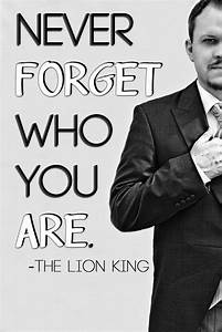 Lion King Quotes Never Forget Who You Are