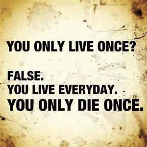 Motivational Wallpaper with Quote on Life: You only live ...