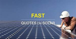 How to Get Fast... Residential Solar Quotes