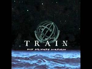 Train - My Private Nation - YouTube
