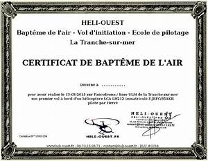Certificat Qualité De L Air : certificat de bapt me de l 39 air certificat de vol d 39 initiation heli ouest h licopt re ultra ~ Medecine-chirurgie-esthetiques.com Avis de Voitures