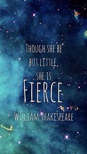 Iphone 5 wallpaper Shakespeare though she be but little ...