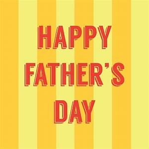 8 Happy Father's Day Images to Post on Facebook, Twitter ...