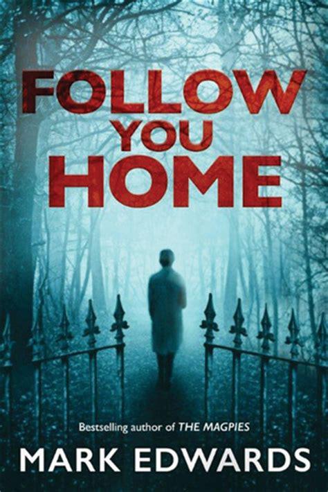 follow  home
