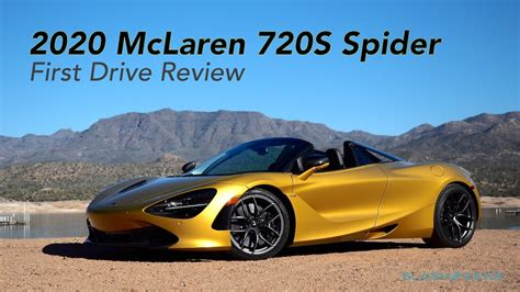 Review Mclaren 720s Spider by Mclaren 720s Spider Drive Review A 710hp