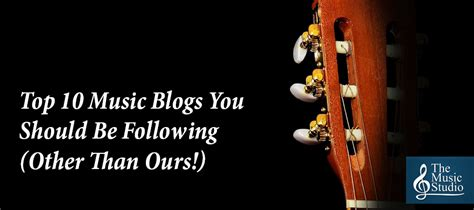 Top 10 Music Blogs You Should Be Following (other Than