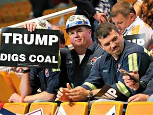 'The War on Coal Is Over': Donald Trump Signs Energy ...