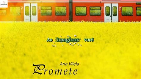 Ana Vilela (lyrics Video)