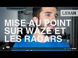 Mettre Waze Sur Carplay : mise au point sur waze et les signalisations de radars youtube ~ Medecine-chirurgie-esthetiques.com Avis de Voitures