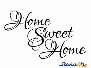 Home Sweet Home Wall Quote Vinyl Wall Decal #2 Graphics