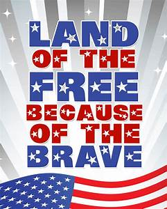 land of the free because of the brave Archives - Reach ...