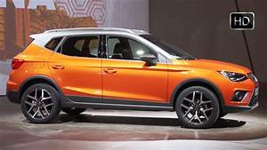 Seat Suv Arona : 2018 seat arona xcellence suv exterior interior design overview hd youtube ~ Medecine-chirurgie-esthetiques.com Avis de Voitures