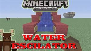 Minecraft Xbox 360 Upwards Water Flow Water Escalator