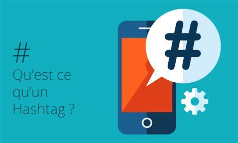 qu est ce qu un hashtag r 233 sonance communication