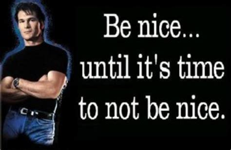 Roadhouse Meme - quotes from patrick swayze roadhouse quotesgram