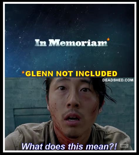Glenn Meme - deadshed productions terrible mystery edition the walking dead 6x03 memes