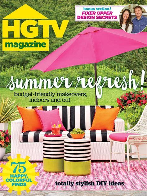 Hgtv Magazine Julyaugust 2016 Hgtv