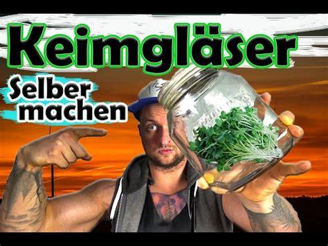 keimglaesersprossenglaeser selber machen sprossenziehen roh vegan youtube
