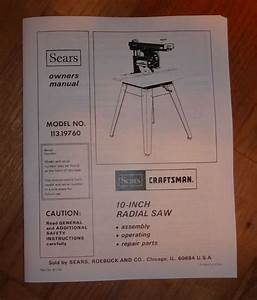Sears Craftsman 10 Inch Radial Arm Saw Owners Manual 113