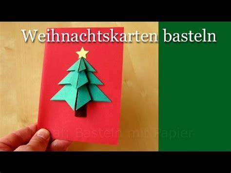 weihnachtskarten basteln anleitung weihnachtskarten basteln basteln weihnachten diy weihnachtsgeschenke selber basteln ideen 3d