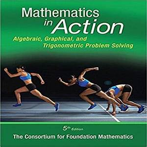 Mathematics In Action Algebraic Graphical And