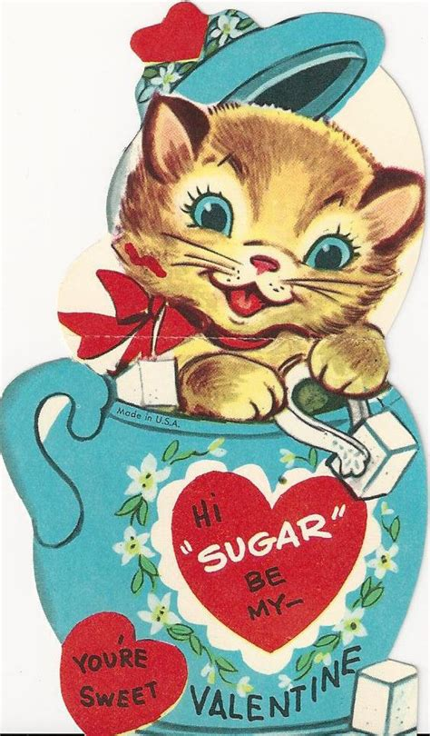 Sweet cat in a sugar bowl Valentine! I like this one a lot ...