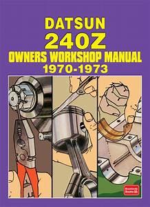 Datsun 240z Owners Workshop Manual 1970