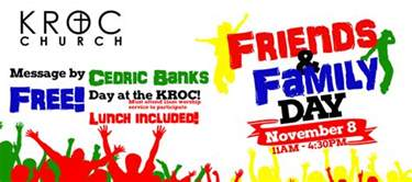kroc church friends and family day