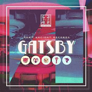 "Fort Ancient Records Releases Debut Album ""GATSBY"""